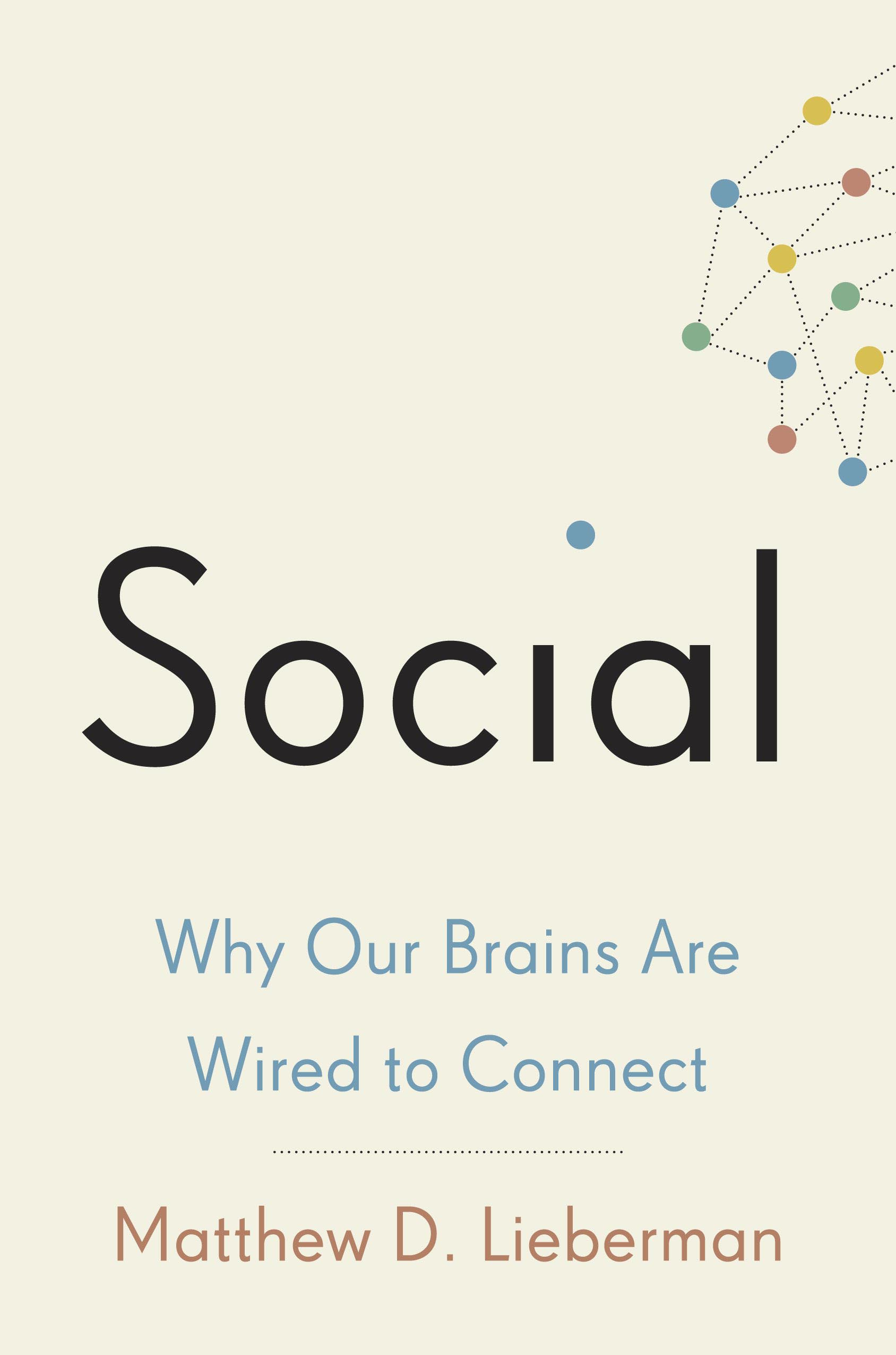 SCN Lab: Social: Why Our Brains Are Wired To Conect